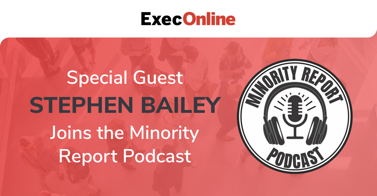 Special Guest Stephen Bailey Joins the Minority Report Podcast