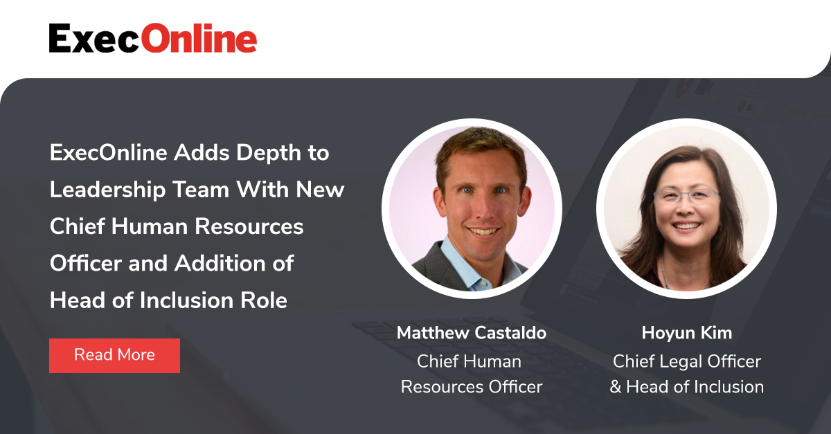 ExecOnline Adds Depth to Leadership Team With New Chief Human Resources Officer and Addition of Head of Inclusion Role
